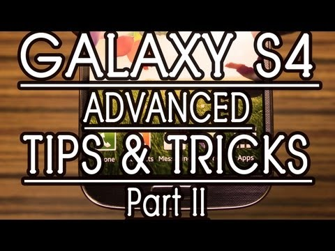 Samsung GALAXY S4 TIPS and TRICKS. HELPS - Part 2. Review by Gadgets Portal