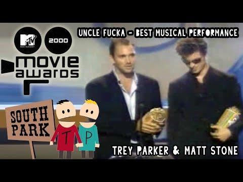 Uncle Fucka - MTV Movie Awards 2000 - Trey Parker & Matt Stone