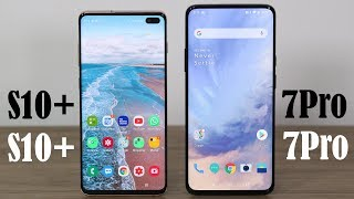 OnePlus 7 Pro vs Samsung Galaxy S10 Plus - Full Comparison