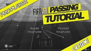 FIFA 17 PASSING TUTORIAL / HOW TO PASS & KEEP POSSESSION / NEW PASSING TRICK FUT & H2H
