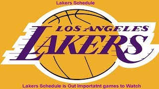 LAKERS SCHEDULE IS OUT IMPORTANT GAMES I WANT TO WATCH