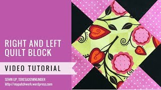 Right and left quilt block - Mysteries Down Under - video tutorial