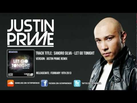 Sandro Silva ft. Jack Miz - Let go tonight (Justin Prime remix)