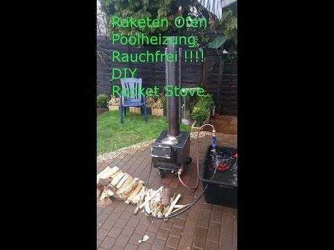 DIY Raketen Ofen mit Poolheizung RAUCH fREI !!! Rocket Stove