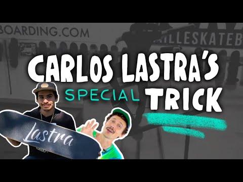 Carlos Lastras Special Trick Challenge