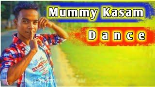 Mummy Kasam Dance  || Tripura Dance Video || Pritam Dance Studio || Ft. Raghav Dharmesh  Punit