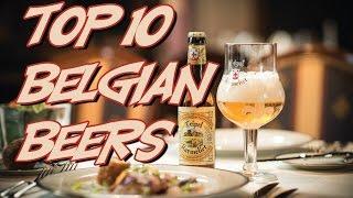 Top 10 Belgian Beers