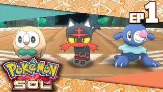Pokémon Sol Ep.1 - BIENVENIDOS AL PARAÍSO POKÉMON (Parte 1 en ESPAÑOL)