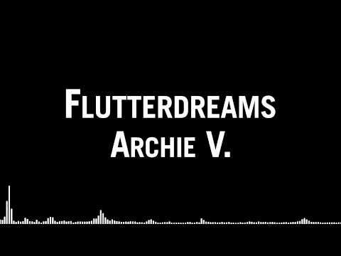 Archie V. - Flutterdreams