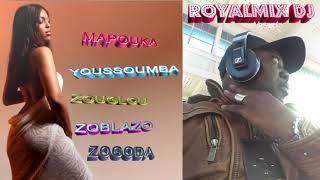 MAPOUKA-YOUSSOUMBA-ZOUGLOU-ZOBLAZO-ZOGODA  HD PAR ROYALMIX THE DJ MASTERMIX