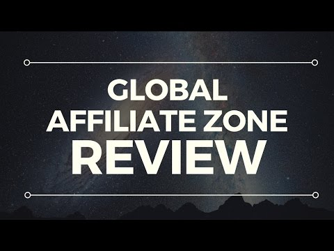 Global Affiliate Zone Review - Legit Or Scam? Watch Before Joining!