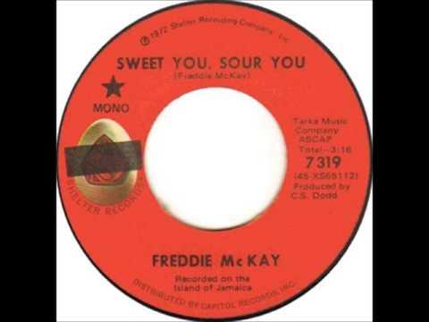 Freddie McKay - Sweet You Sour You