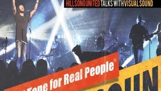 Hillsong United talks with Visual Sound on the Zion Tour.