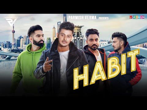 Download Lagu  HABIT - Laddi Chahal   Song  - Parmish Verma - Desi Crew - New Punjabi Songs 2019 Mp3 Free