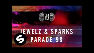 Jewelz & Sparks - Parade 98 (Original Mix)