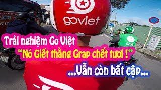 Trải nghiệm xe ôm Go Việt, tốt hay không tốt ??