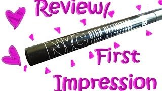 NYC High Definition Liquid Eyeliner ║ Review & First Impression