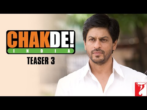 Chak  De India - Teaser 3