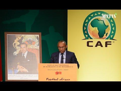 Ahmad Ahmad : «Ce symposium est l'acte fondateur d'une nouvelle CAF»