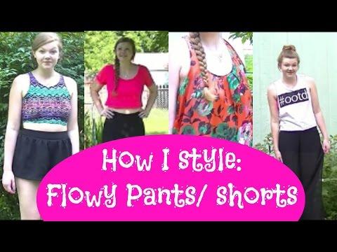 How I Style 👗 Flowy Pants & Shorts!