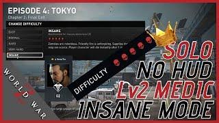 World War Z Insane Difficulty - Solo, No HUD, Lv2 Medic Class - Tokyo Final Call [HD 1080p60]