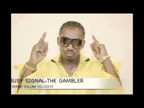 Busy Signal The Gambler 2013 Dub video