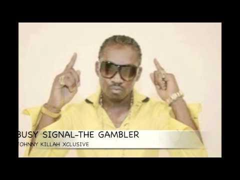 Busy Signal The Gambler 2013 Dub video