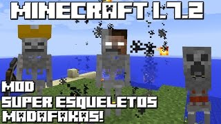 Minecraft 1.7.2 MOD SUPER ESQUELETOS MADAFAKAS!
