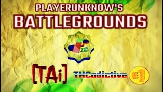 #PLAYERUNKNOW'S BATTLEGROUNDS #TEAM [TAi] HIGHLIGHTS #1