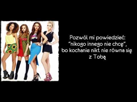 Little Mix - Nothing Feels Like You Tłumaczenie Pl video