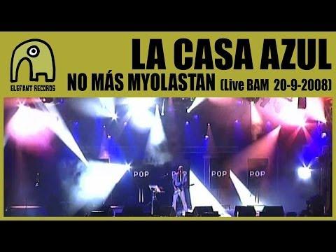 LA CASA AZUL - No Más Myolastan [Live BAM MTV Music Week | 20-9-2008] 2/15
