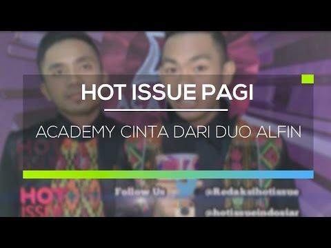 Academy Cinta dari Duo Alfin - Hot Issue Pagi 05/03/16