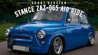 STANCE ZAZ-965 AIR RIDE SHORT VERSION / LOW&SLOW RUSSAN PORSCHE