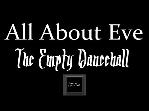 All About Eve - The Empty Dancehall