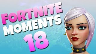 Fortnite Daily Funny and WTF Moments Ep. 18