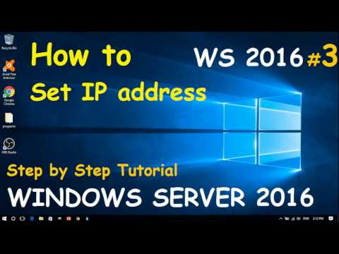 How to Set or Change IP Address in Windows Server 2016 | (3) Step by step guide