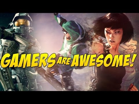 Gamers Are Awesome - Episode 9