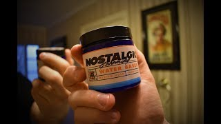 Nostalgic Grooming Water Based Pomade Review