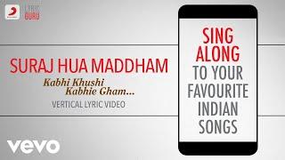Suraj Hua Maddham - Kabhi Khushi Kabhie Gham|Official Bollywood Lyrics|Alka; Sonu