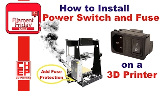 How to install IEC AC Plug Switch Fuse module on a 3D Printer for Fuse Protected Power