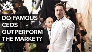Why Celebrity CEOs Like Elon Musk Don't Guarantee Profits