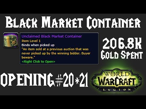 WoW: Opening BMAH Unclaimed Black Market Container #20 & #21