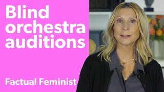 Blind audition study: Truth or myth? | FACTUAL FEMINIST