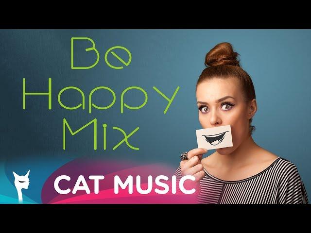 Be Happy Mix (1 Hour Mix)