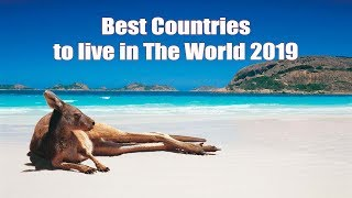 11 Best Countries to LIVE In The World 2019 | HD