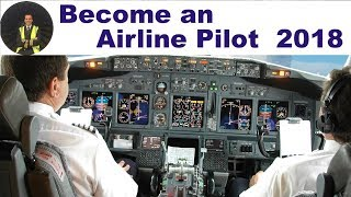 ✈ How to become an Airline Pilot? ✈2018 ✈