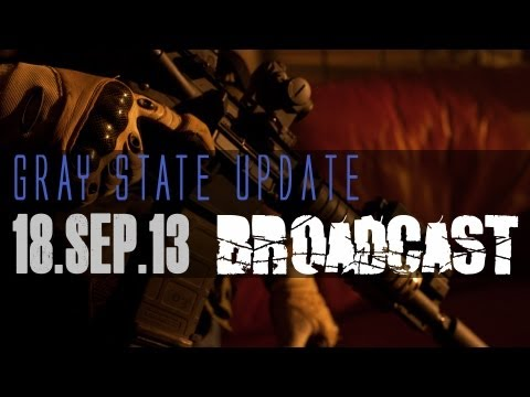 GRAY STATE - Live production broadcast, 18.Sep.13