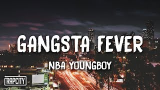 Nba Youngboy Gangsta Fever