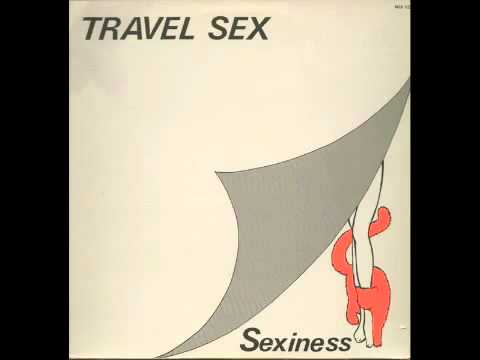 Travel Sex - Sexiness (1983).flv