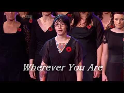 Wherever You Are - Military Wives Choir [HD] #MWC4XNo1